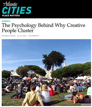 Read Dr. Richard Florida, The Atlantic Cities, The Psychology Behind Why Creative People Cluster